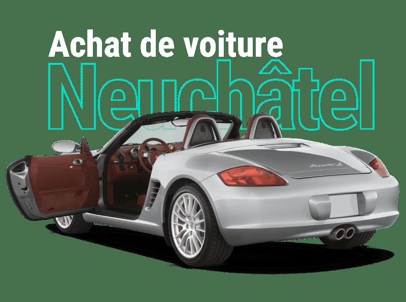 Achat voitures Neuchâtel